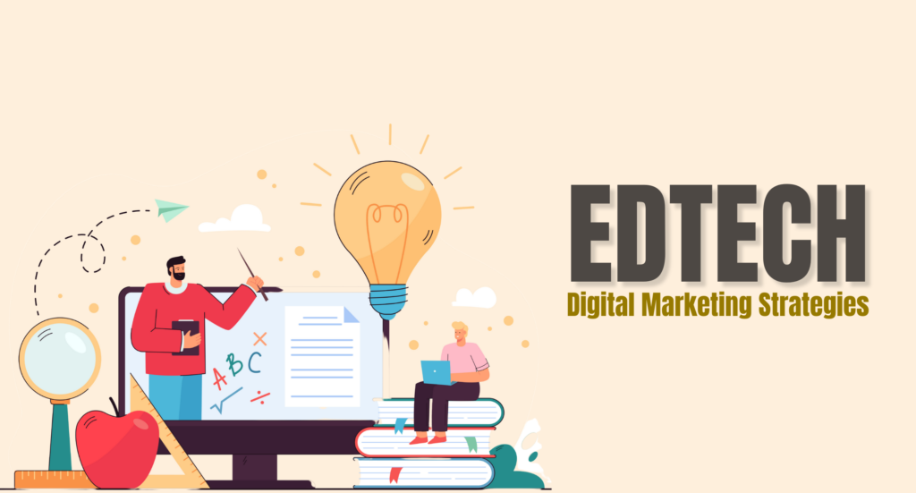 Digital Marketing Strategies for Edtech