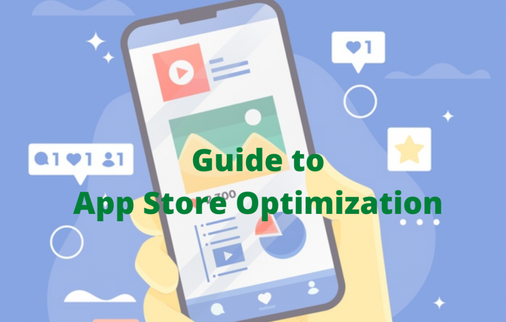 Ultimate Guide For App Store Optimization