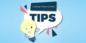 Ideas for Creating Unique Content