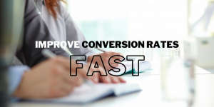 9 Most Effective Ways To Improve Your Conversion Rates Fast